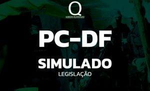 Simulado Legislação PC-DF