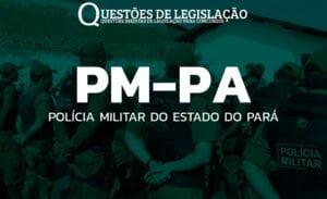 PM-PA - POLÍCIA MILITAR DO PARÁ