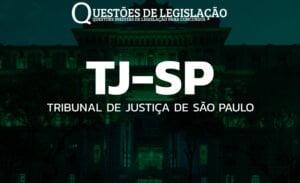 TJ-SP - TRIBUNAL DE JUSTIÇA DE SÃO PAULO
