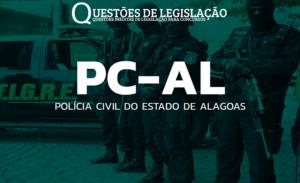 PC/AL - POLÍCIA CIVIL DO ESTADO DE ALAGOAS